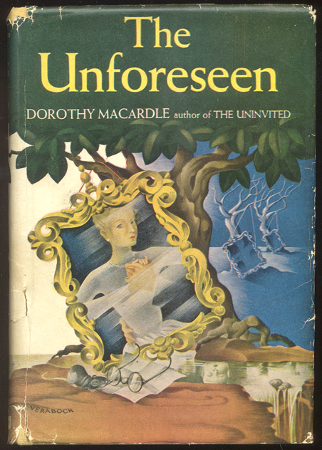 THE UNFORESEEN. Dorothy MACARDLE.