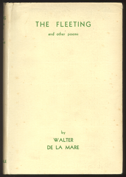 THE FLEETING And Other Poems. Walter DE LA MARE.