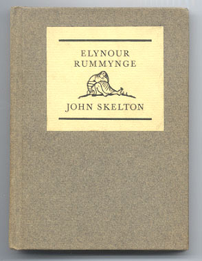 ELYNOUR RUMMYNGE. Decorations by Claire Jones. John SKELTON.