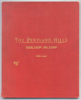 THE PENTLAND HILLS. Their Paths and Passes. With a Map by the late John Bartholomew, F.R.G.S. and a Note as to the Powers of Local Authorities with regard to the Maintenance and Protection of Rights of Way. W. A. S., John Bartholomew, a.