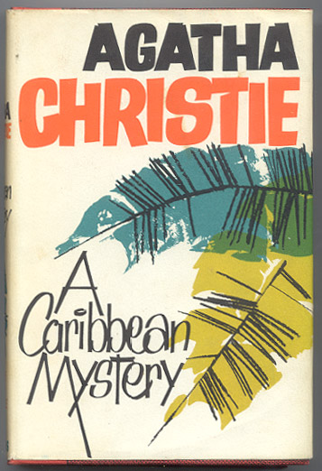 A CARIBBEAN MYSTERY. Featuring Miss Marple. The Original Character as Created by Agatha Christie. Agatha Detective Fiction. CHRISTIE.