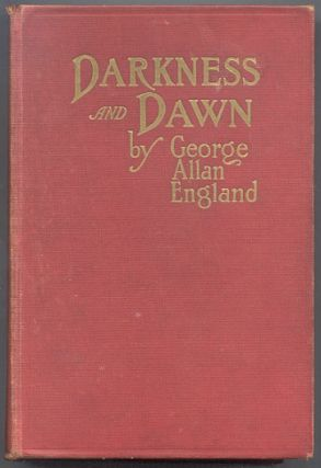 DARKNESS AND DAWN. Illustrated. George Allan ENGLAND