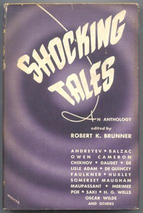 SHOCKING TALES. Robert K. BRUNNER