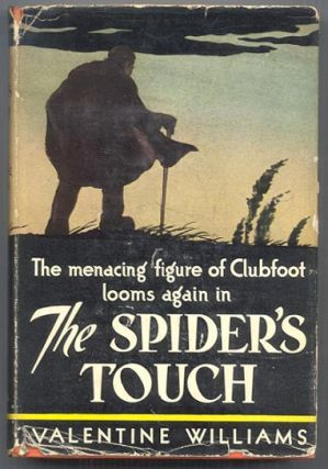 THE SPIDER'S TOUCH. A Clubfoot Story. Valentine WILLIAMS