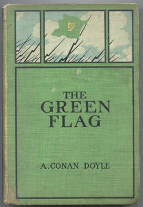 THE GREEN FLAG And Other Stories of War and Sport. Arthur Conan DOYLE