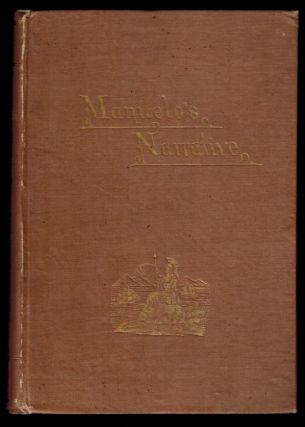 CALIFORNIA THREE HUNDRED AND FIFTY YEARS AGO. Manuelo's Narrative. Translated From the...