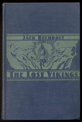 THE LOST VIKINGS. Jack BECHDOLT