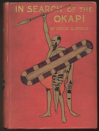 IN SEARCH OF THE OKAPI. A Story of Adventure in Central Africa. Illustrated by William Rainey,...
