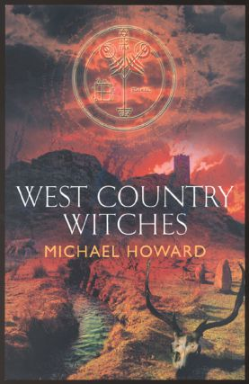 WEST COUNTRY WITCHES. Paperbound edition. Michael HOWARD