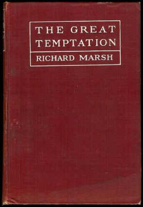 THE GREAT TEMPTATION. Richard MARSH