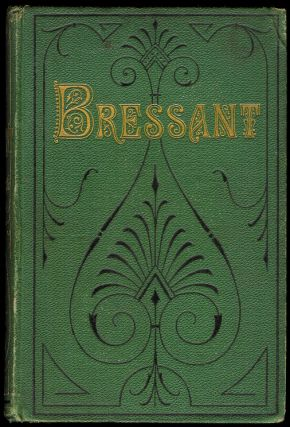 BRESSANT. A Novel. Julian HAWTHORNE