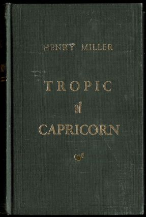 TROPIC OF CAPRICORN. Preface by Anais Nin. Henry MILLER
