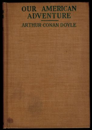 OUR AMERICAN ADVENTURE. Arthur Conan DOYLE
