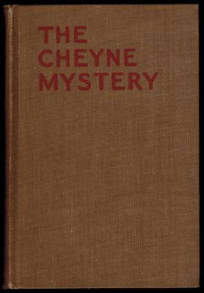 THE CHEYNE MYSTERY [An Inspector French Story]. Freeman Wills CROFTS