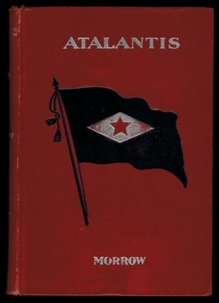 ATALANTIS. A Novel. Lowell Howard MORROW