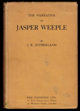 THE NARRATIVE OF JASPER WEEPLE. Being an Account of his Strange Journey to the Land of Midanglia,...