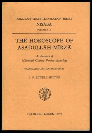 The Horoscope of Asadullah Mirza: A Specimen of Nineteenth-Century Persian Astrology. Translated...