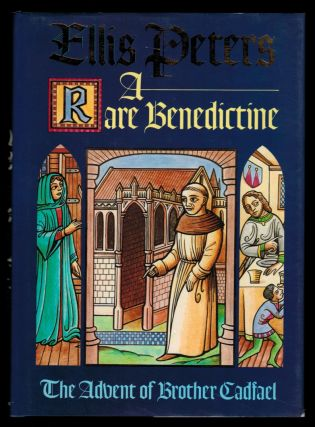 A RARE BENEDICTINE. (The Advent of Brother Cadfael). Ellis PETERS
