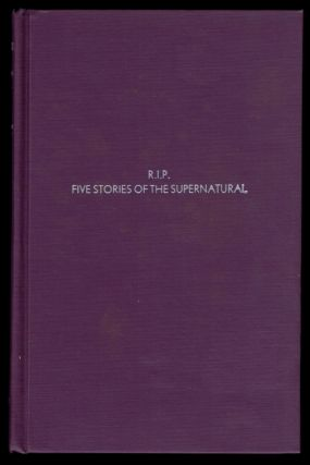 R.I.P.: Five Stories of the Supernatural. R. REGINALD, Douglas Menville