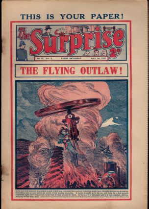 THE FLYING OUTLAW [THE HAWK OF THE PLAINS] [in] THE SURPRISE. No. 57, Vol. 3. April 1st, 1933. Vol. 3. April 1st THE SURPRISE. No. 57, 1933.