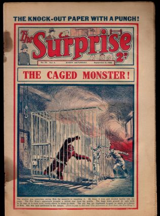 THE CAGED MONSTER [THE ADVENTURES OF NICK STARR, THE FIRE KING] [in] THE SURPRISE. No. 79, Vol. 4. September 2, 1933. Vol. 4. September 2 THE SURPRISE. No. 79, 1933.