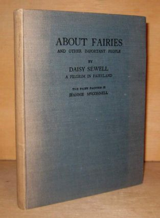 ABOUT FAIRIES And Other Important People. Jeannie McCONNELL, Daisey SEWELL