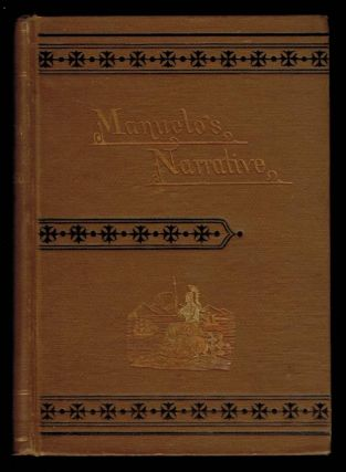 CALIFORNIA THREE HUNDRED AND FIFTY YEARS AGO. Manuelo's Narrative. Translated From the Portugese...