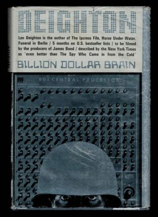 BILLION DOLLAR BRAIN. Len DEIGHTON