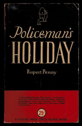 POLICEMAN'S HOLIDAY. Rupert PENNY