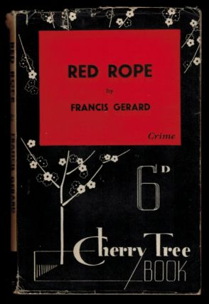RED ROPE. Francis GERARD