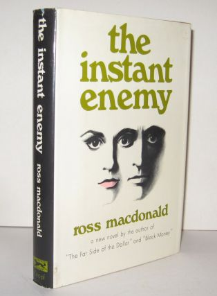 THE INSTANT ENEMY. Ross MacDONALD, Kenneth Millar