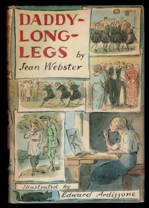 DADDY-LONG-LEGS. With New Illustrations by Edward Ardizzone. Edward ARDIZZONE, Jean Illustrator. WEBSTER.