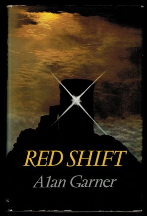 RED SHIFT. Alan GARNER
