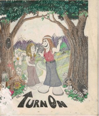 TURN ON. A Drug Cartoon Book. Mark NARCONON. JONES, Author, Terry HAYES, Illustrator, William Fry, Layout.