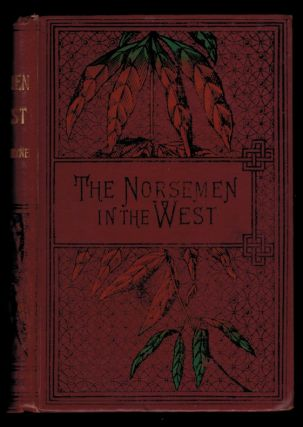 THE NORSEMEN IN THE WEST; Or, America Before Columbus. A Tale. With Illustrations. R. M. BALLANTYNE