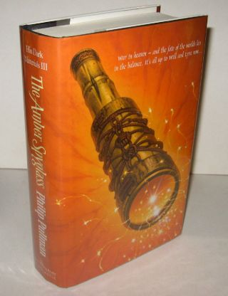 HIS DARK MATERIALS. Comprising NORTHERN LIGHTS, THE SUBTLE KNIFE and THE AMBER SPYGLASS. Three Volumes, each volume Signed by the Author.