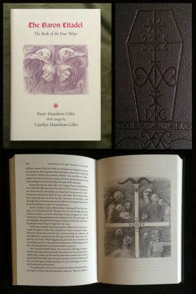 THE BARON CITADEL: The Book of the Four Ways. With Illustrations by Carolyn Hamilton-Giles.