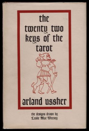 THE XXII KEYS OF THE TAROT. The Designs Drawn by Leslie MacWeeney. [Cover Title: The Twenty Two...