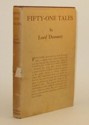 051. FIFTY-ONE TALES. Lord DUNSANY.