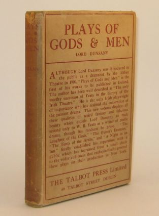 062. PLAYS OF GODS AND MEN. Lord DUNSANY.