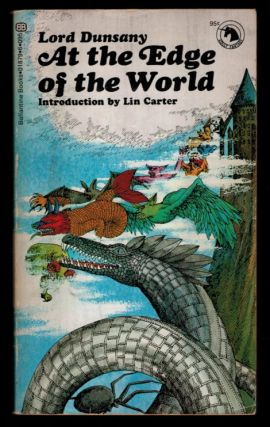 AT THE EDGE OF THE WORLD. With an Introduction by Lin Carter. Lord DUNSANY