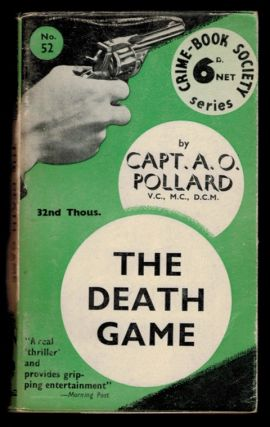 THE DEATH GAME. Cat. A. O. POLLARD