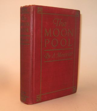 THE MOON POOL. A. MERRITT, Abraham