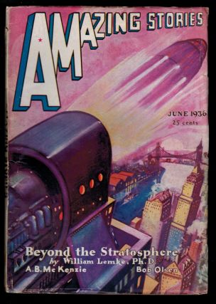 AMAZING STORIES magazine, Vol 10, No. 10, June, 1936 issue. Vol 10 AMAZING STORIES magazine, 1936...