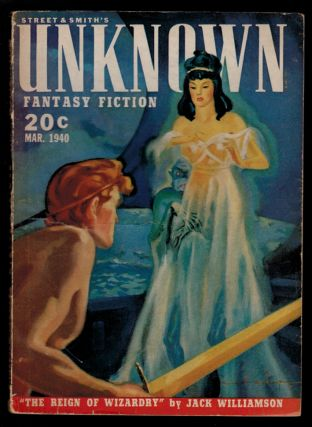 UNKNOWN magazine [a.k.a. UNKNOWN WORLDS], Vol 3, No 1, March, 1940 issue. Contains THE REIGN OF...