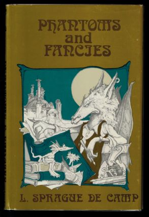 PHANTOMS AND FANCIES. Illustrations by Tim Kirk. L. Sprague DE CAMP