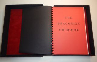 THE DRACONIAN GRIMOIRE. Grimorium Synomosia Dracotaos; An Enchiridion of the Crooked Path, Being a Grammar of Quintessential Sorcery, Containing the Sacred Rites and Formulae Undertaken in the Mysteries of the Great Dragon [THE DRAGON BOOK OF ESSEX].