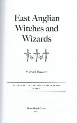 EAST ANGLIAN WITCHES AND WIZARDS.