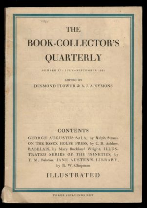THE BOOK-COLLECTOR'S QUARTERLY. No XI, July, 1933. Desmond FLOWER, A J. A. Symons