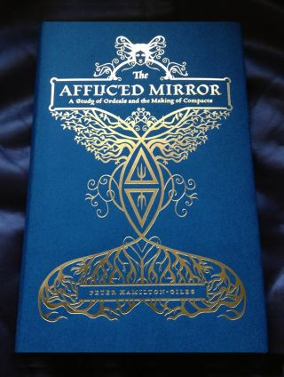 THE AFFLICTED MIRROR. A Study of Ordeals and the Making of Compacts. With Illustrations by Carolyn Hamilton-Giles. Peter HAMILTON-GILES.